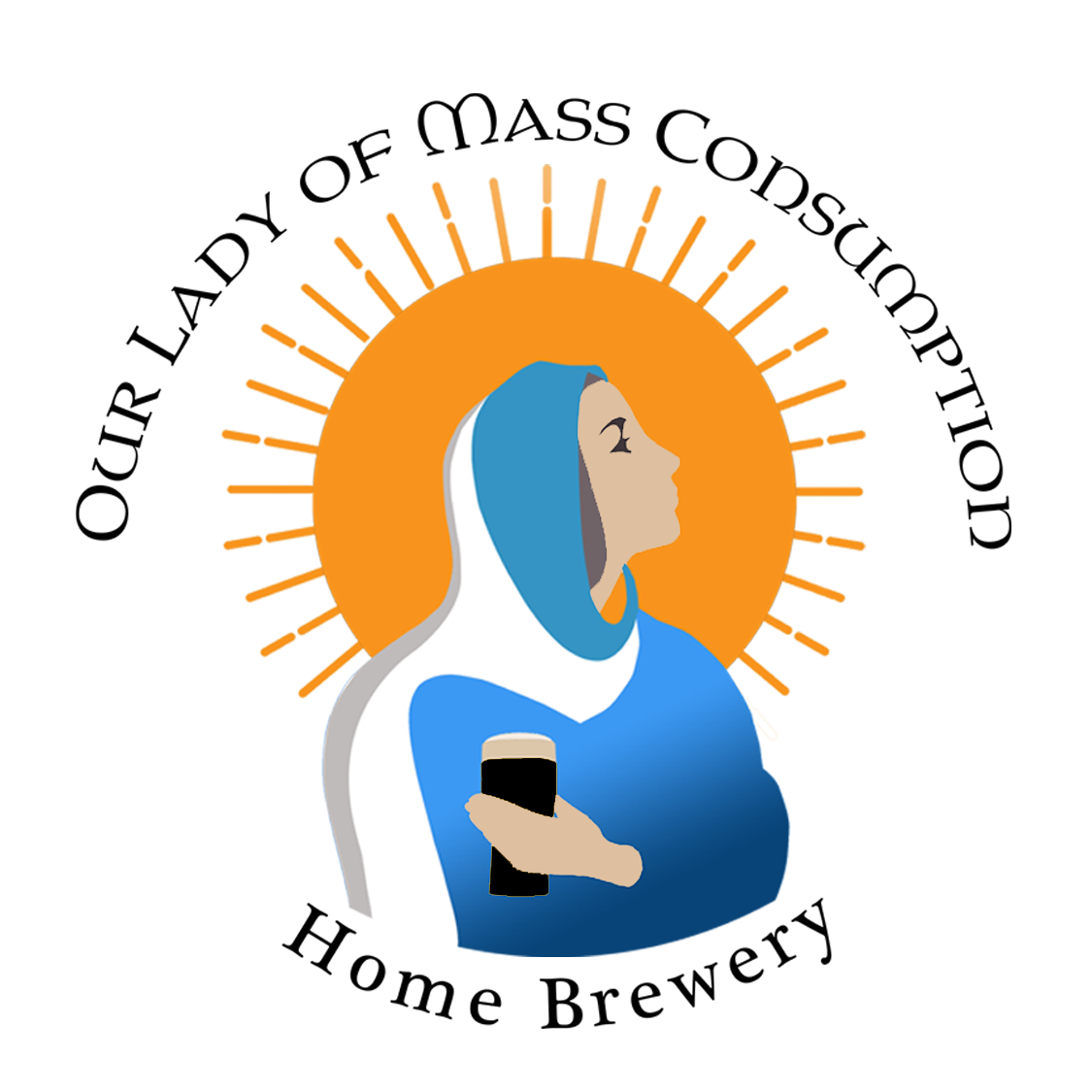 Our Lady of Mass Consumption Home Brewery
